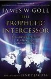 James Goll Prophetic Intercessor
