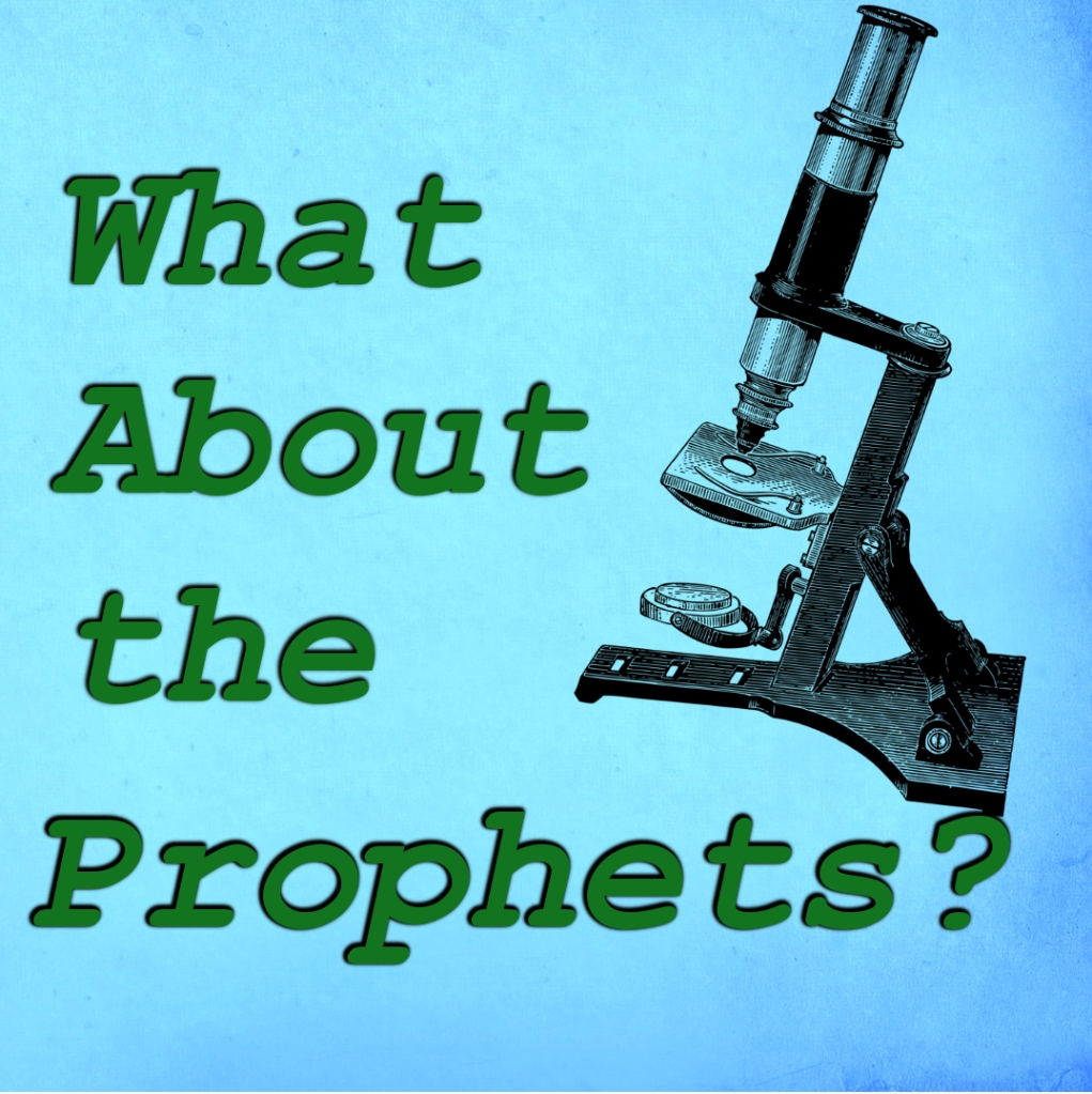 prophecy, microscope